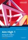 Image for Aim High 1 Teacher's Book : Aiming for Grade C in Edexcel GCSE Mathematics