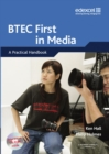 Image for BTEC First in Media : A Practical Handbook