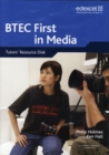 Image for BTEC Firsts in Media: Tutors' Resource Disk
