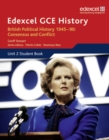 Image for Edexcel GCSE historyUnit 2 student book,: British political history 1945-90 :