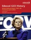 Image for Edexcel GCSE historyUnit 2 student book,: British political history 1945-90 :