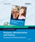Image for Business, administration and finance  : assessment and delivery resourceLevel 1 foundation diploma