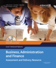 Image for Business, administration and finance  : assessment and delivery resourceLevel 3 advanced diploma