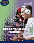 Image for Creative media production  : Level 3, BTEC National