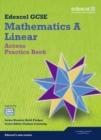 Image for Edexcel GCSE mathematics A linearAccess,: Practice book
