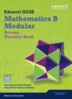 Image for Edexcel GCSE mathematics B modularAccess,: Practice book