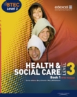 Image for Health & social care, BTEC National level 3Book 1