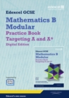 Image for GCSE Mathematics Edexcel 2010: Spec B Practice Book Targeting A and A* Digital Edition
