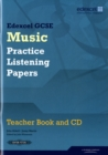 Image for Edexcel GCSE music practice listening papers: Teacher's book and CD