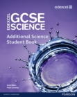 Image for Edexcel GCSE science: Additional science student book