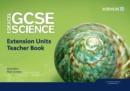 Image for Edexcel GCSE Science: Extension Units Teacher Book