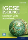 Image for Edexcel GCSE Science: Extension Units ActiveTeach Pack with CDROM
