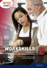 Image for BTEC level 2 workskillsWorkbook 2,: Personal and workplace skills