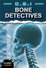 Image for C.S.I. bone detectives