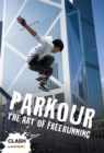 Image for Parkour  : the art of freerunning