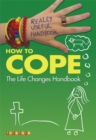 Image for How to cope  : the life changes handbook