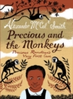 Image for Precious and the monkeys  : Precious Ramotswe's very first case