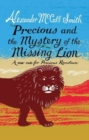 Image for Precious and the Case of the Missing Lion : A New Case for Precious Ramotswe