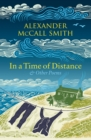 Image for In a time of distance  : and other poems