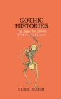 Image for Gothic histories  : the taste for terror, 1764 to the present