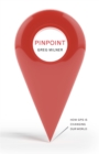 Image for Pinpoint  : how GPS is changing our world