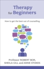 Image for Therapy for beginners  : how to get the best out of counselling