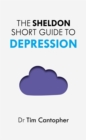 Image for The Sheldon Short Guide to Depression