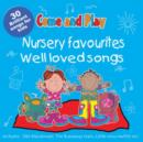 Image for Come and Play : Nursery Favourites/Well Loved Songs