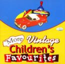Image for More Vintage Children's Favourites