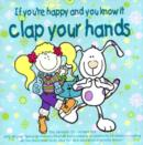 Image for If You're Happy and You Know it Clap Your Hands