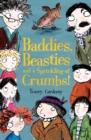 Image for Baddies, beasties and a sprinkling of crumbs!