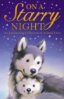 Image for On a starry night  : an enchanting collection of animal tales