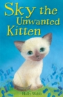 Image for Sky the unwanted kitten