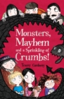 Image for Monsters, mayhem and a sprinkling of crumbs!