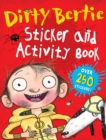 Image for Dirty Bertie Sticker and Activity Book