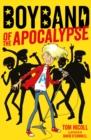Image for Boyband of the apocalypse