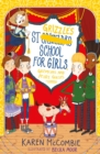 Image for St Grizzle's School for Girls, gremlins and pesky guests