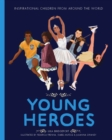 Image for Young heroes
