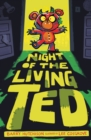 Image for Night of the living ted