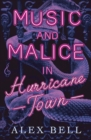 Image for Music and malice in Hurricane Town