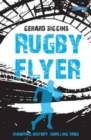 Image for Rugby flyer  : haunting history, thrilling tries