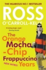 Image for The orange mocha-chip frappuccino years