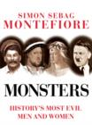 Image for Monsters  : history's most evil men and women