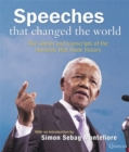 Image for Speeches that changed the world  : the words and stories of the moments that made history