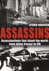 Image for Assassins  : assassinations that shook the world, from Julius Caesar to JFK