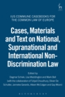 Image for Cases, materials and text on national, supranational and international non-discrimination law : no. 4
