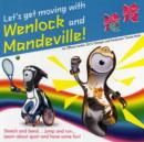 Image for Let's get moving with Wenlock and Mandeville!