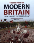 Image for The history of modern Britain  : from 1900 to the present day