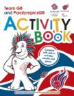 Image for Team GB & Paralympic GB London 2012 Activity Book : Sticker Activity Book