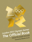 Image for London 2012 Olympic Games  : the official book
